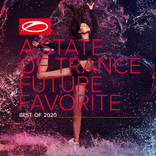 A State Of Trance: Future Favorite - Best Of 2020 von Armin Van Buuren