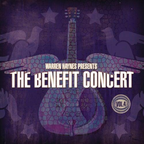 Warren Haynes Presents: The Benefit Concert Volume 4 by Various Artists