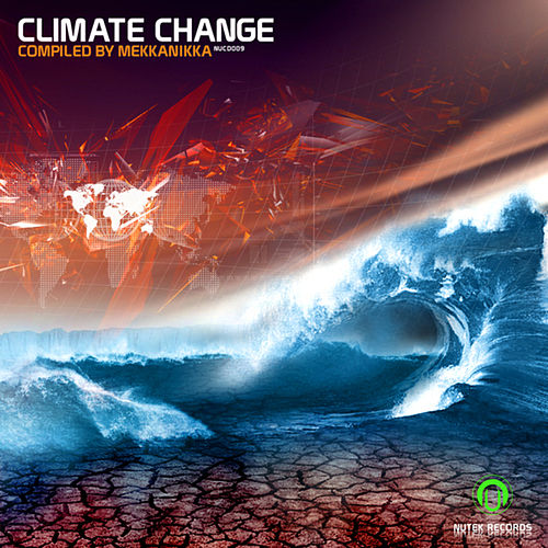 Climate Change - compiled by Mekkanikka by Various Artists