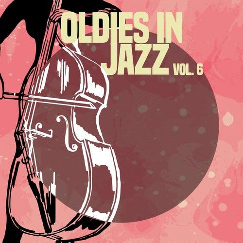 Oldies in Jazz, Vol. 6 von Various Artists