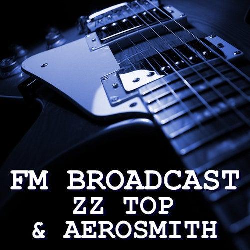 FM Broadcast ZZ Top & Aerosmith von ZZ Top