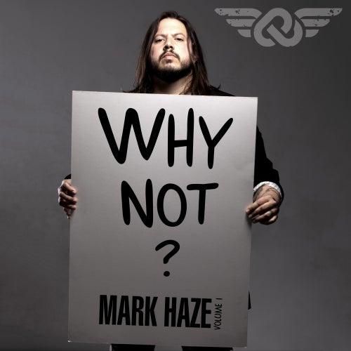 Why Not?, Vol. 1 von Mark Haze