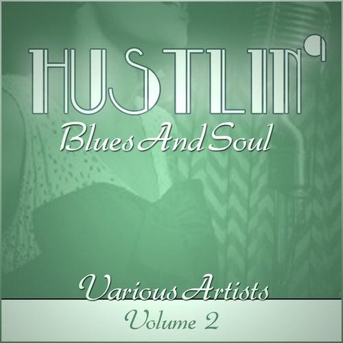 Hustlin' Blues & Soul - Vol 2 de Various Artists