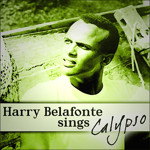 Harry Belafonte Sings Calypso de Harry Belafonte