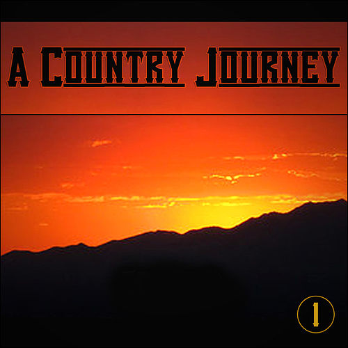 A Country Journey 1 von Various Artists
