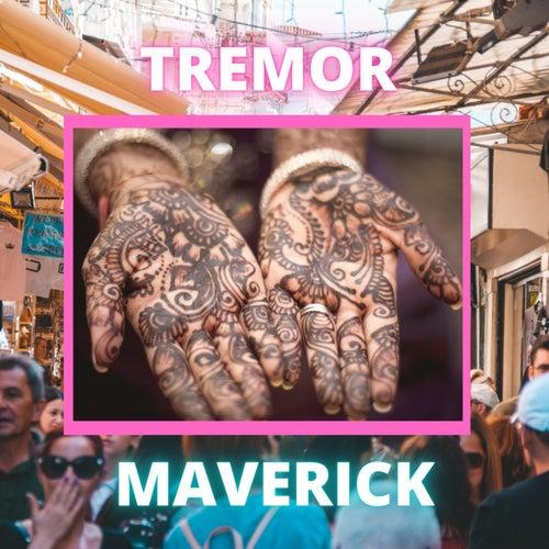 Tremor von Maverick