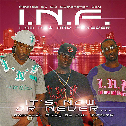 It's Now or Never by INF