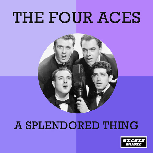 A Splendored Thing (0) by Four Aces