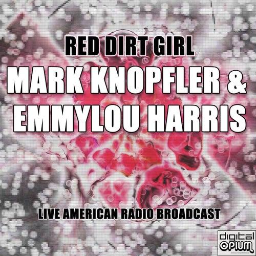 Red Dirt Girl (Live) von Mark Knopfler