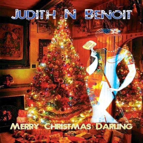 Merry Christmas Darling by Judith N Benoit