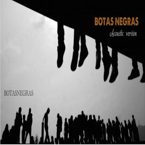Botas Negras (Acoustic version) (Versión instrumental) by Botas Negras
