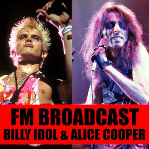 FM Broadcast Billy Idol & Alice Cooper by Billy Idol