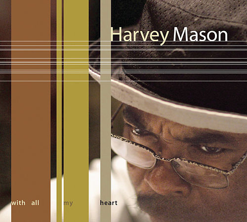 With All My Heart de Harvey Mason
