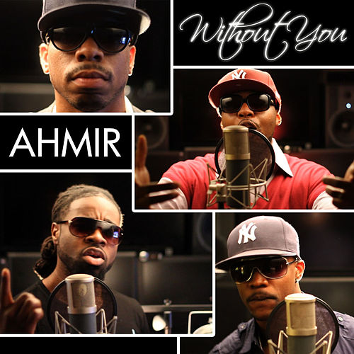 AHMIR: Without You / Give Me Everything (cover) von Ahmir
