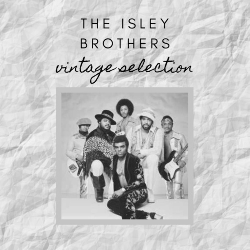 The Isley Brothers - Vintage Selection de The Isley Brothers