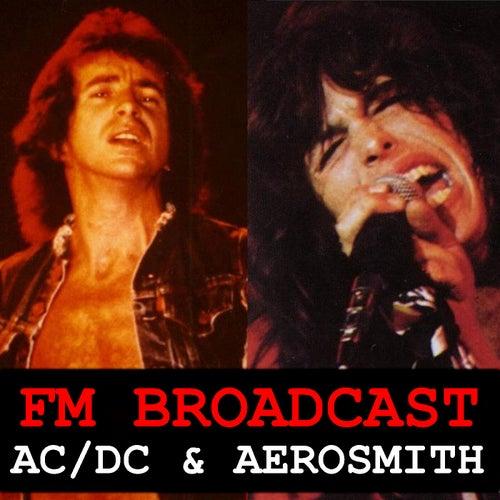 FM Broadcast AC/DC & Aerosmith by AC/DC