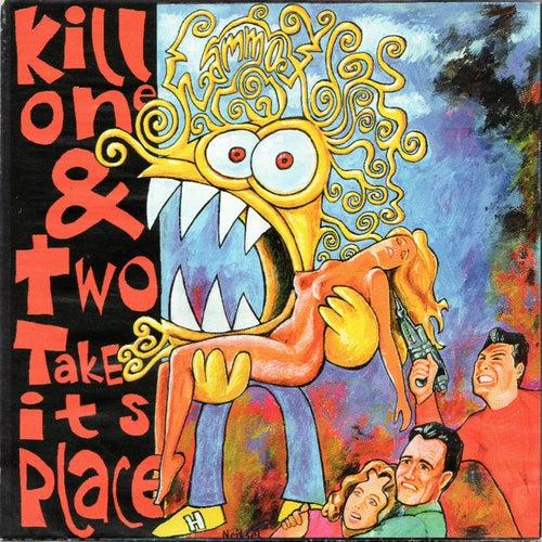 Kill one & two take its place von Hammox