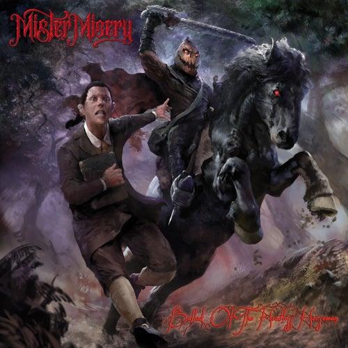 Ballad of the Headless Horseman by Mister Misery