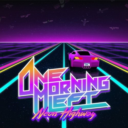 Neon Highway by One Morning Left