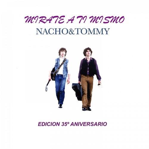 Mirate a Ti Mismo (Edición 35° Aniversario) by Nacho