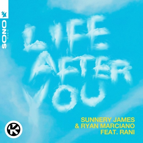 Life After You von Sunnery James & Ryan Marciano