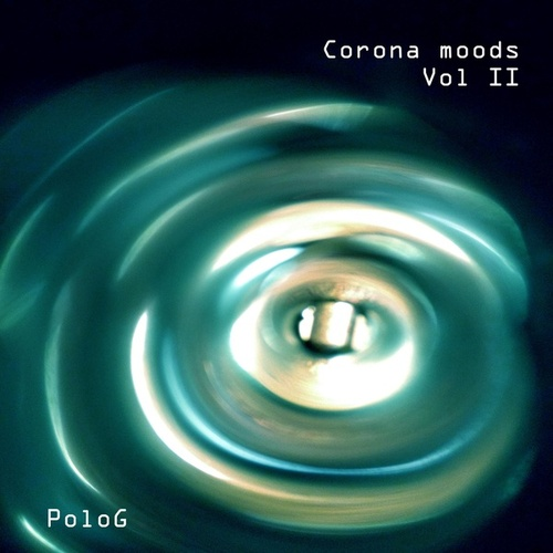 Corona Moods, Vol. 2 by Polo G