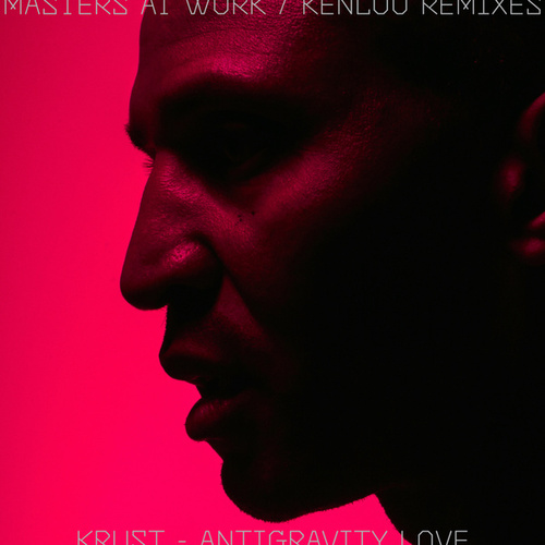 Antigravity Love (Masters At Work Remixes) by Krust