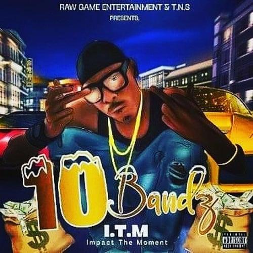 10 Bandz de Itm