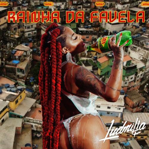 Rainha da Favela by Ludmilla