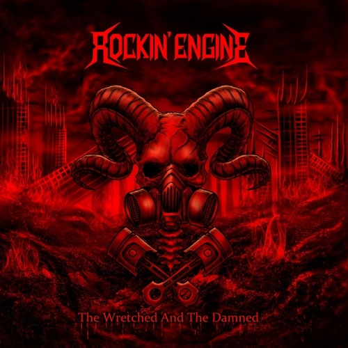 The Wretched and the Damned by Rockin' Engine