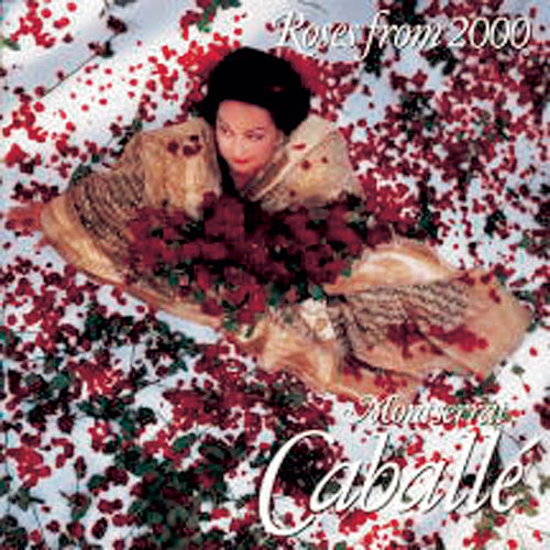 Roses From 2000 de Montserrat Caballé