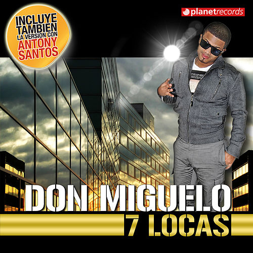 7 Locas by Don Miguelo