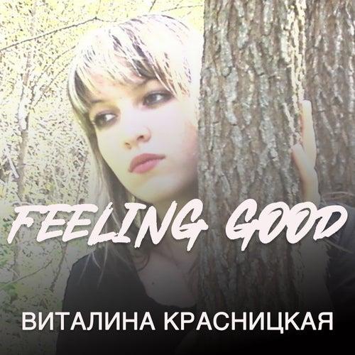 Feeling Good de Виталина Красницкая
