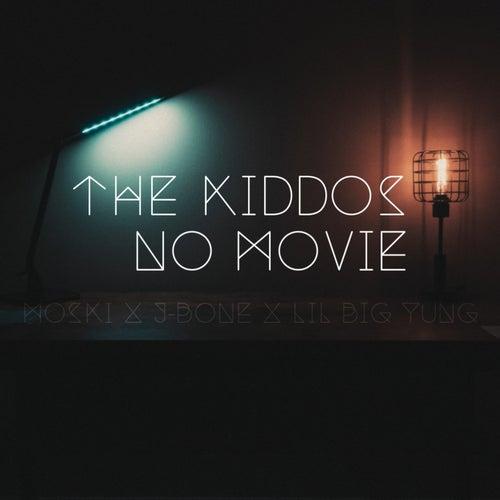 No Movie by Kiddos