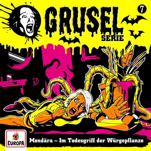 007/Mondära - Im Todesgriff der Würgepflanze by Gruselserie