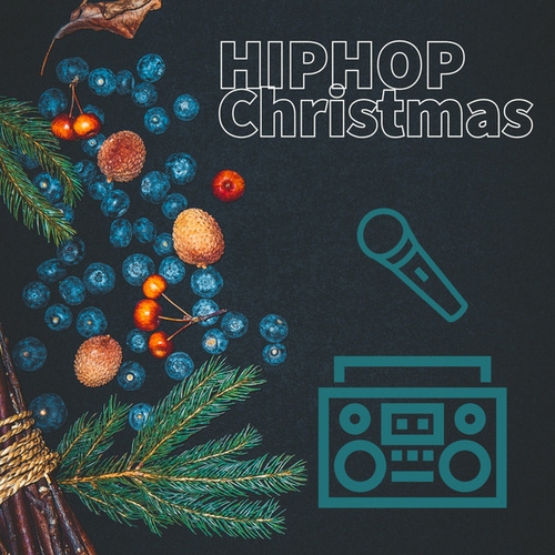 HipHop Christmas by Various Artists