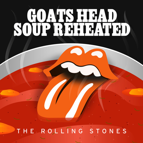 Goats Head Soup Reheated von The Rolling Stones