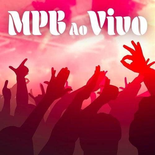 MPB Ao Vivo (Live) de Various Artists