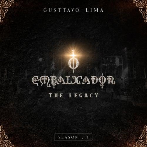 The Legacy - Season I de Gusttavo Lima