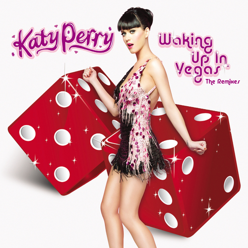 Waking Up In Vegas by Katy Perry