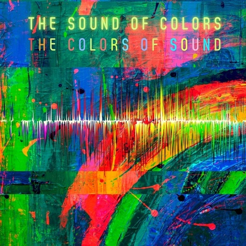 The Sound of Colors, The Colors of Sound by Tau Alpha Beta