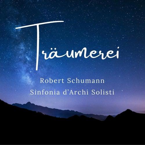 Kinderszenen, Op. 15: VII. Träumerei von Sinfonia D'archi Solisti