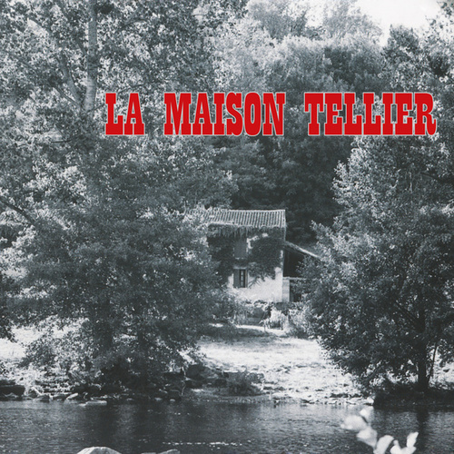 La Maison Tellier by La Maison Tellier