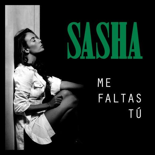 Me Faltas Tú by Sasha Sokol
