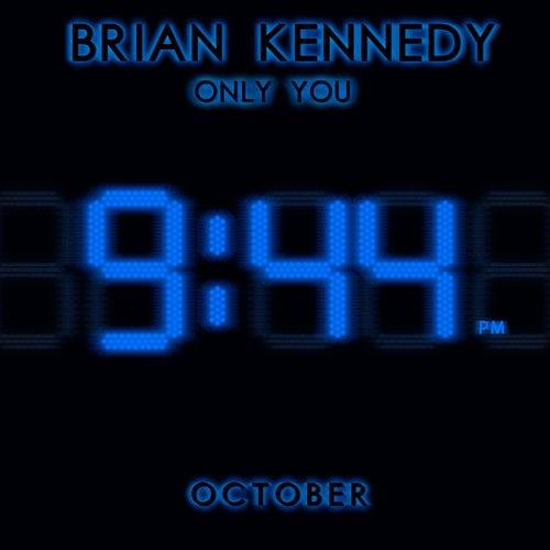 Only You October von Brian Kennedy