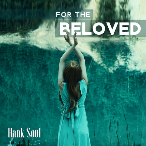 For the Beloved de Hank Soul