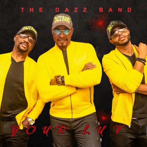 Your Luv von Dazz Band