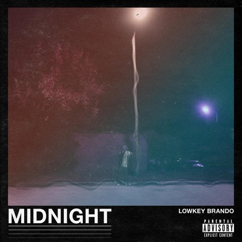 Midnight (Remastered) by Lowkey Brando