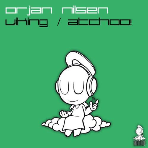 Viking / Atchoo! von Orjan Nilsen