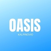 Oasis by Kalpinovio